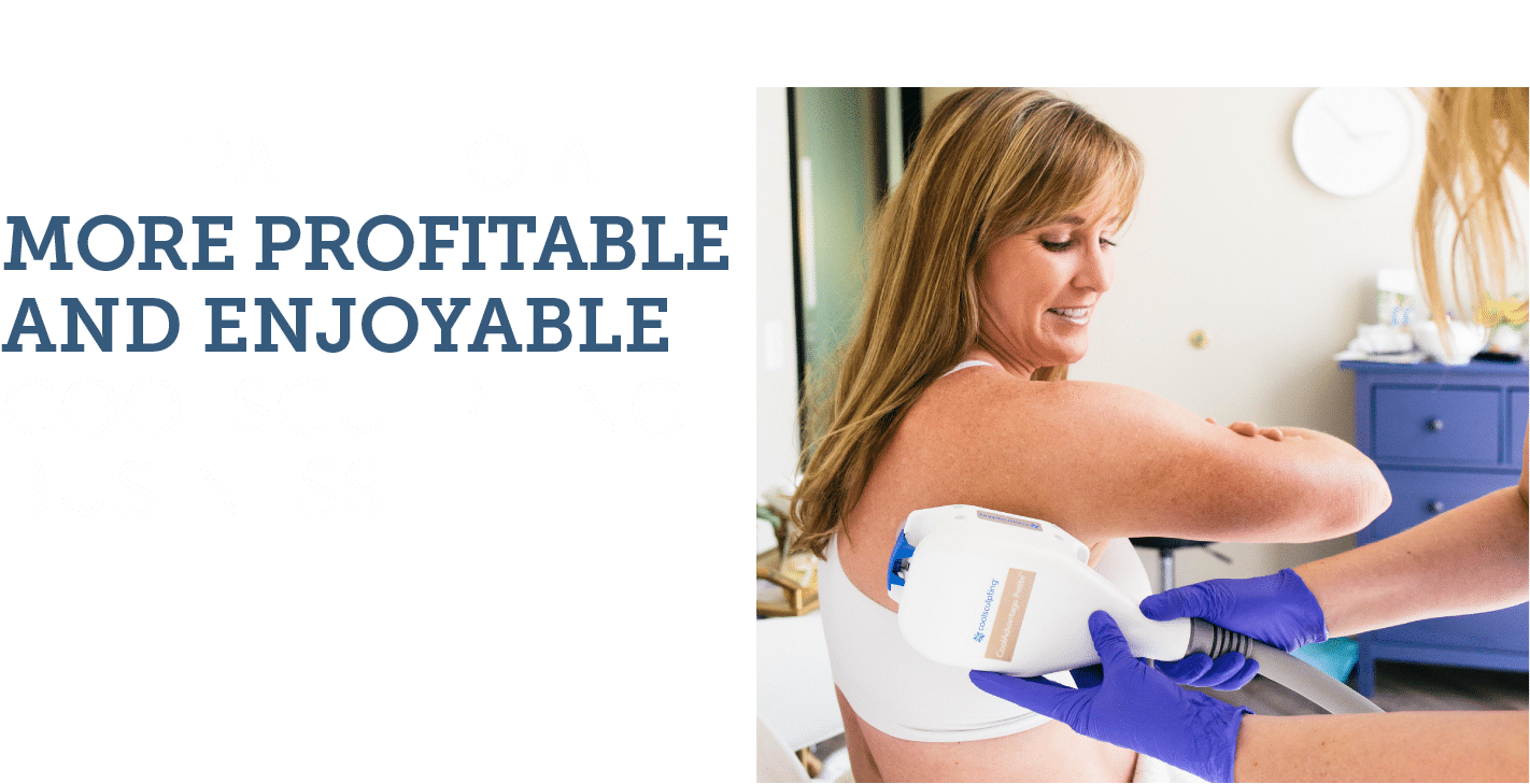 GROW YOUR COOLSCULPTING BUSINESS QUICKLY AND CONSISTENTLY